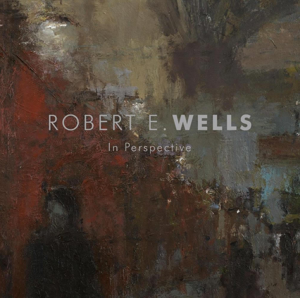 Robert E Wells in Perspective